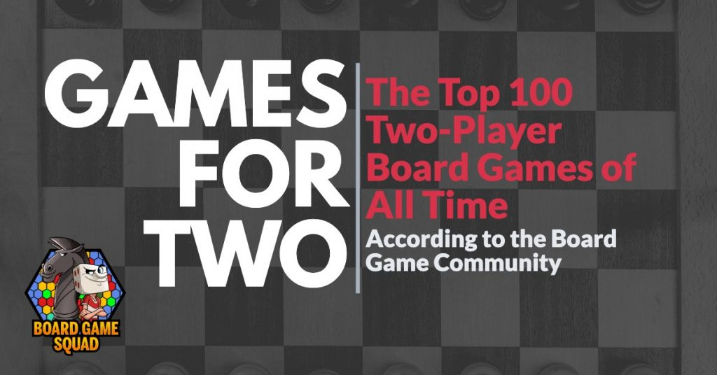 The 100 Best 2-Player Board Games - Board Game Squad